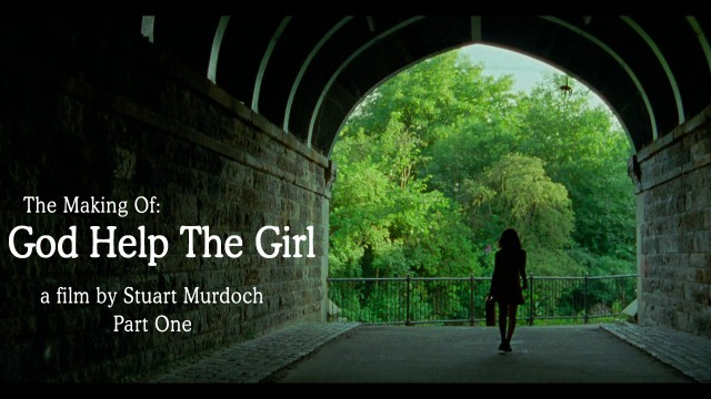 God Help The Girl: The Making Of – Part 1