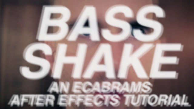 Bass Shake – Adobe After Effects tutorial